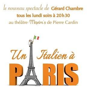 """affiche spectacle de Gérard Chambre """"Un Italien à Paris"""" au Maxim's"""